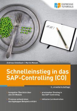 2. Auflage Schnelleinstig ins SAP Controlling (CO) von Martin Munzel und Andreas Unkelbach